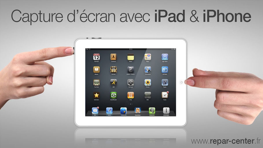 Comment réaliser une capture d'écran sur votre iPad ?